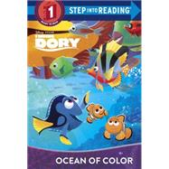 Ocean of Color (Disney/Pixar Finding Dory) by SCOLLON, BILLTHE DISNEY STORYBOOK ART TEAM, 9780736482325