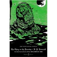 The Thing on the Doorstep and Other Weird Stories by Lovecraft, H. P.; del Toro, Guillermo; Joshi, S. T.; Joshi, S. T., 9780143122326