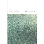 The Swimmer Poems by Koethe, John, 9780374272326
