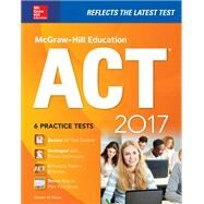 McGraw-Hill Education ACT 2017 edition by Dulan, Steven W., 9781259642326