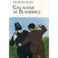 Galahad at Blandings by Wodehouse, P. G., 9781590202326