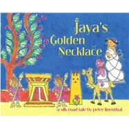 Jaya's Golden Necklace by Linenthal, Peter, 9781614292326