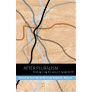 After Pluralism by Bender, Courtney; Klassen, Pamela E., 9780231152327
