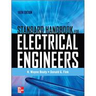 Standard Handbook for Electrical Engineers Sixteenth Edition by Beaty, H. Wayne; Fink, Donald, 9780071762328