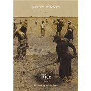 Rice: Poems by Finney, Nikky; Dawes, Kwame, 9780810152328