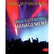 Understanding Management by Daft, Richard L.; Marcic, Dorothy, 9781439042328