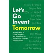 Let's Go Invent Tomorrow by Easto, Jessica, 9781572842328