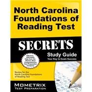 North Carolina Foundations of Reading Test Secrets by Mometrix Media LLC, 9781630942328