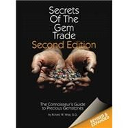 Secrets of the Gem Trade by Wise, Richard W.; Pardieu, Vincent; Zucker, Benjamin, 9780972822329