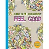 Creative Coloring Feel Good by Gallery Books, 9781501162329