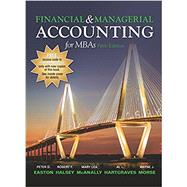 FINANCIAL & MANAGERIAL ACCOUNTING FOR MBAS by Unknown, 9781618532329