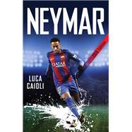 Neymar 2018 by Caioli, Luca, 9781785782329