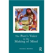 The Poet's Voice in the Making of Mind by Meares; Russell, 9780415572330