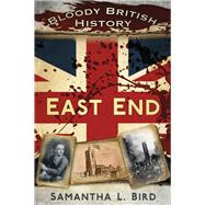 Bloody British History by Bird, Samantha L., 9780750952330