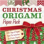 Christmas Origami Paper Pack 500+ Sheets of Origami Paper Plus Instructions for 3 Festive Projects by Unknown, 9781454912330