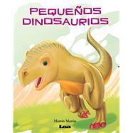 Pequeños dinosaurios by Morón, Martín, 9789877182330
