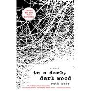 In a Dark, Dark Wood by Ware, Ruth, 9781501112331