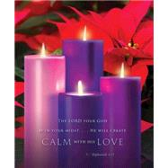 Calm with His Love / Advent Sunday 4 Bulletin-Large by Abingdon Press, 9781501802331
