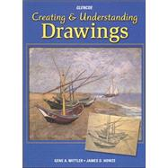 Creating & Understanding Drawings by Unknown, 9780026622332