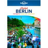 Lonely Planet Pocket Berlin by Lonely Planet Publications; Schulte-Peevers, Andrea, 9781786572332