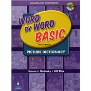 Word by Word Basic Vocabulary Workbook with Audio CD by Molinsky, Steven J.; Bliss, Bill, 9780131482333