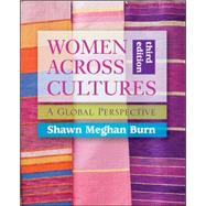 Women Across Cultures: A Global Perspective by Burn, Shawn Meghan, 9780073512334