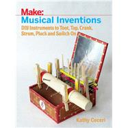 Musical Inventions by Ceceri, Kathy, 9781680452334