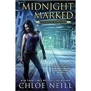 Midnight Marked by Neill, Chloe, 9780451472335