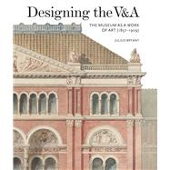 Designing the V&a by Bryant, Julius, 9781848222335