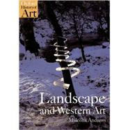 Landscape and Western Art by Andrews, Malcolm, 9780192842336