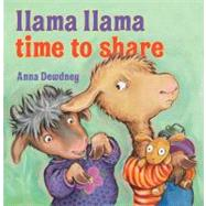Llama Llama, Time to Share by Dewdney, Anna, 9780670012336
