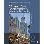 Classical and Contemporary Sociological Theory : Text and Readings by Scott A. Appelrouth, 9781412992336