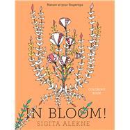 In Bloom! by Alekne, Sigita, 9781501162336