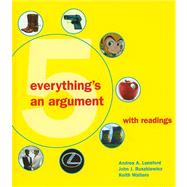 Everything's an Argument with Readings by Andrea A. Lunsford, 9780312612337