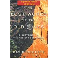 The Lost World of the Old Ones by Roberts, David, 9780393352337