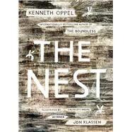The Nest by Oppel, Kenneth; Klassen, Jon, 9781481432337