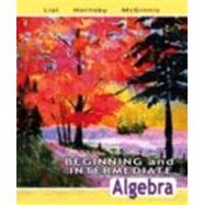 Beginning and Intermediate Algebra by Lial, Margaret L.; Hornsby, John; McGinnis, Terry, 9780321442338
