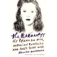The Baroness by Rothschild, Hannah, 9781101872338