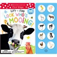 Lift the Flap: Look Who's Mooing! (Scholastic Early Learners) by Scholastic Early Learners; Scholastic, 9781338272338