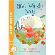 One Windy Day by Goodhart, Pippa; Cassidy, Amber, 9781405282338