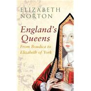 England's Queens by Norton, Elizabeth, 9781445642338