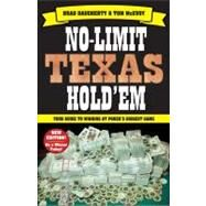 No-Limit Texas Hold'em : The New Players Guide to Winning Poker's Biggest Game by McEvoy , Tom; Daugherty, Brad, 9781580422338