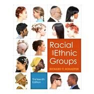 Racial and Ethnic Groups, 13/e by SCHAEFER, 9780205842339