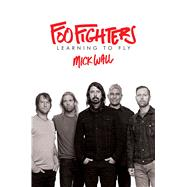 Foo Fighters by Wall, Mick, 9781250122339