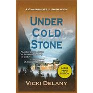 Under Cold Stone by Delany, Vicki, 9781464202339