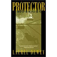 Protector by Dewey, Laurel, 9781611882339
