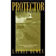 Protector by Dewey, Laurel, 9781611882339