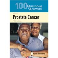 100 Questions  &  Answers About Prostate Cancer by Ellsworth, Pamela, 9781284152340