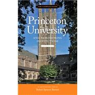 Princeton University and Neighboring Institutions by Barnett, Robert Spencer; Smalling, Walter, Jr.; Eisgruber, Christopher L.; Tilghman, Shirley M. (CON); McCoy, Ron, 9781616892340
