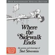 Where the Sidewalk Ends: The Poems & Drawings of Shel Silverstein by Silverstein, Shel, 9780060572341